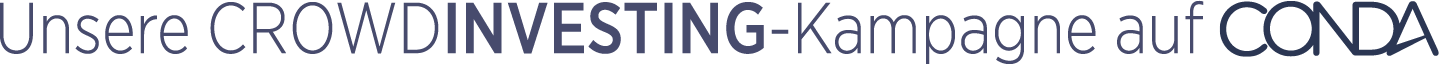 Unsere CROWDINVESTING-Kampagne auf CONDA